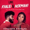 Khalid ft. Normani - Love Lies (HeadRush Remix)