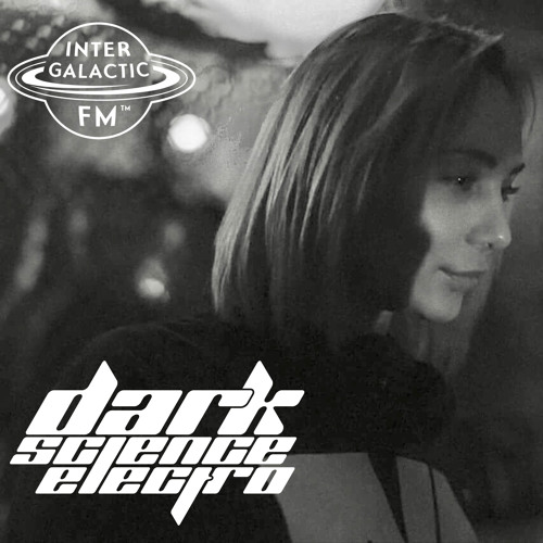 Dark Science Electro presents: Sasha Prana guest mix