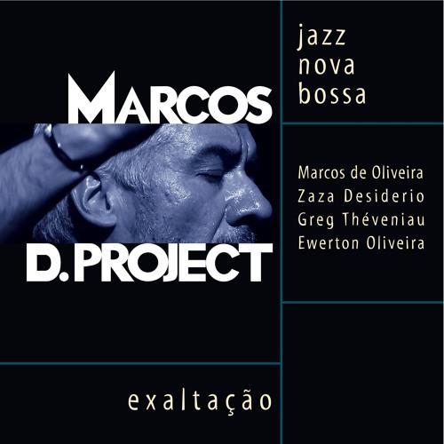 Marcos D. Project - exaltação