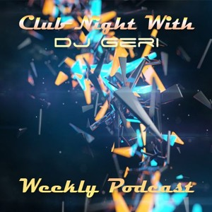 DJ Geri - Club Night 557 2018-06-15 Artwork