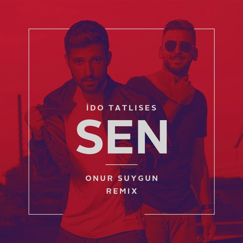 Thumbnail Ido Tatlises Sen Onur Suygun Remix 2018