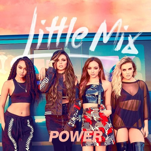Little Mix - Power(Remix)