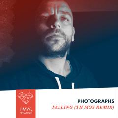 HMWL premiere: Photographs - Falling (Th Moy remix)