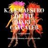 CALABRIA 2008 MEGA SUPER DUMMY ULTRA GOD TIER EDIT W/K, LE MAESTRO, HXRY, & CAYCALEB