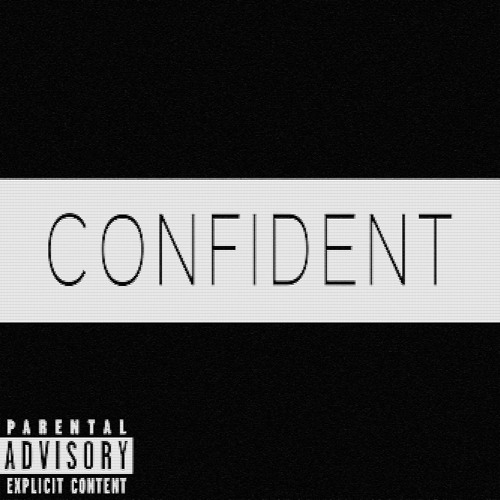 CONFIDENT (REMIX) (Prod. By Oh Gosh Leotus)