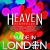Heaven Nightclub - Made In London