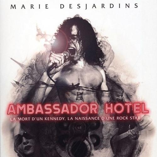 Marie Desjardins parle de son roman Ambassador Hôtel