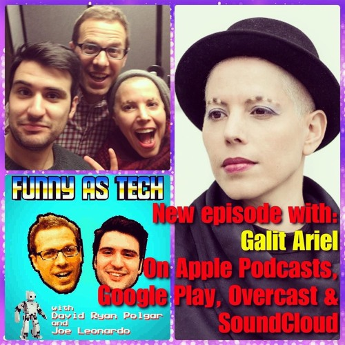 Ep22: We talk AR vs VR with Galit Ariel and how AR can change the world