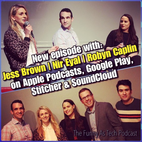 Ep20: Let's discuss Tech Ethics! LIVE show with Robyn Caplan, Nir Eyal & Jess Brown