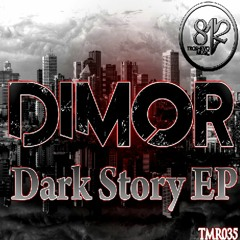 Dimor - Dark Story ( Original Mix ) [812 Troshevo Music Records] OUT NOW ON BEATPORT !!!