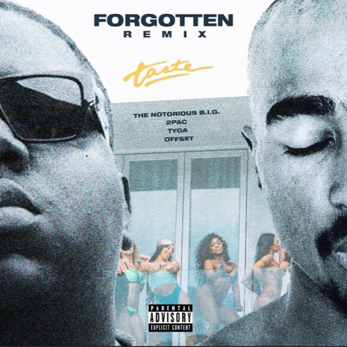 Taste (Remix)(feat  Tyga, Offset, 2Pac & The Notorious B I G ) by