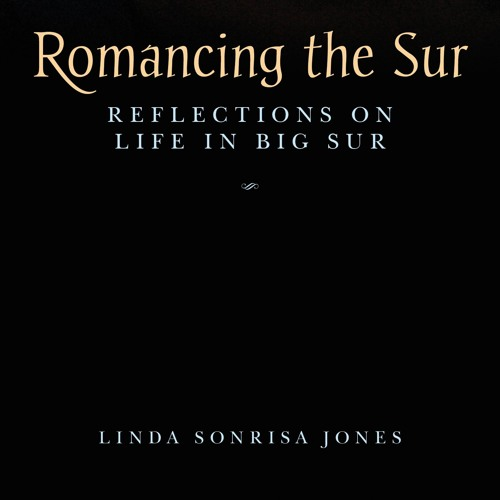 Romancing the Sur - By Linda Sonrisa Jones