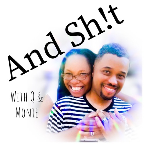 AndSh!t EP 1: FIRST PODCAST AND LATE TERM PARENTING