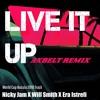 Nicky Jam Ft. Will Smith & Era Istrefi(Unofficial Axbelt REMIX) SDLG :v