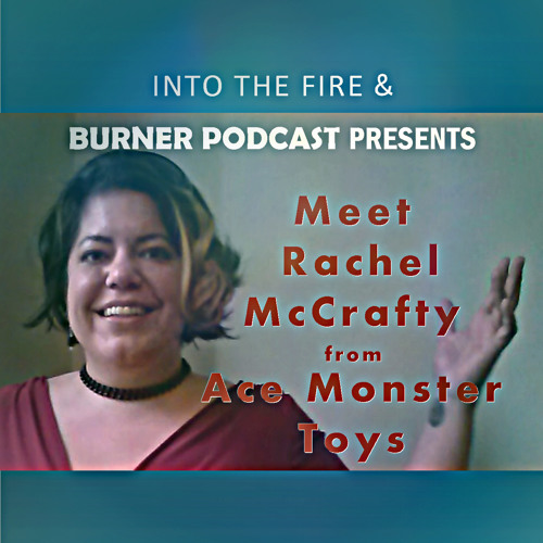 Into The Fire: Meet Miss McCrafty!