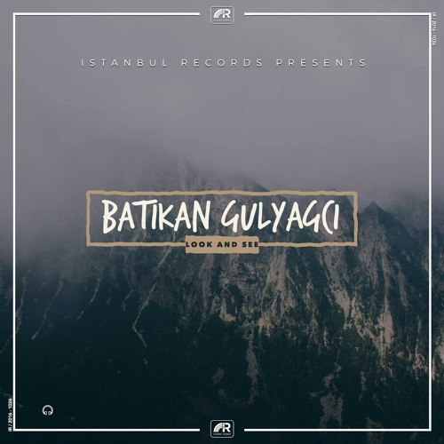 Batikan Gulyagci - Look And See