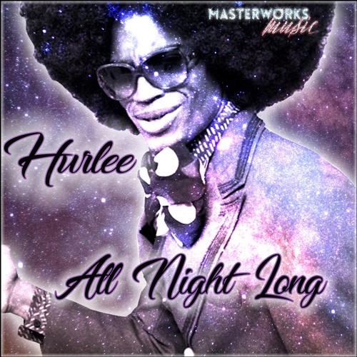 Hurlee - 1. All Night Long