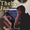 Theher Jaa | October | Cover