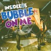 INSIDEEUS - BUBBLE ON ME [CLEAN] (PROD. BY ANTHONY RECORDS)