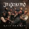 In Extremo Quid pro Quo