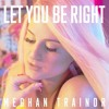 meghan trainor   let you be right instrumental acapella