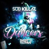 Sub Killaz - Dancers EP (Sweet Tooth Recs)[Out Now]