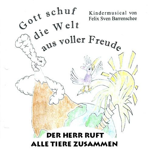 Der Herr Ruft Alle Tiere Zusammen (2011)