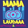 Mama Laudaaa (Beatcrusher Mashup) SC_Edit