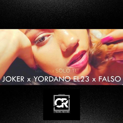 Solo Tu - JOKER Feat Yordano El23 Y El Falso - Reggaeton Cubaton 2018