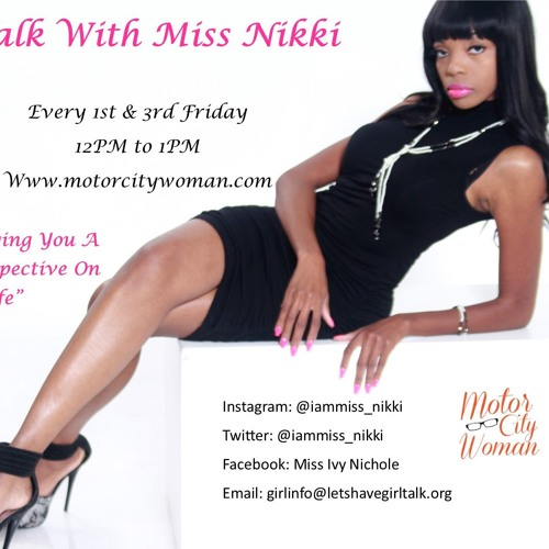 Girl Talk with Ms Nikki 6.15.18
