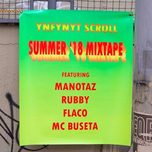 Ynfynyt Scroll Summer '18 Mixtape