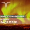 Podcast: David Stock - LOTPOD019 (Legacy Of Trance Recordings)