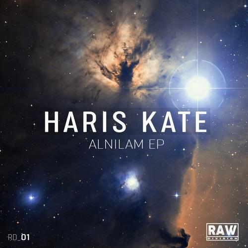 Haris Kate - Alnilam EP - Snippet