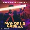 92. Mal de la Cabeza - Mau & Ricky Ft Becky G [Ðj Saeg] Portada del disco