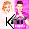 Karmin - Acapella (Uktena Remix) FREE DOWNLOAD