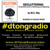Decluttering by M.C. Rey presents...An All Independent Music Weekend Showcase
