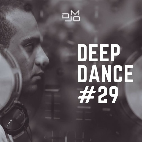 DJ MO - Deep Dance (29) [17 - 06 - 2018]