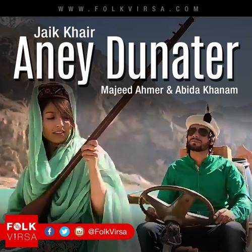 Jaik Khair Aney Dunater By Majeed Ahmer Abida Khanam