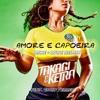 Takagi & Ketra - Amore E Capoeira (Mike + Luke REMIX) Feat. Giusy Ferreri