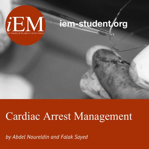 IEM - Cardiac Arrest - Abdel Noureldin And Falak Sayed