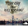 -nice for wat remix