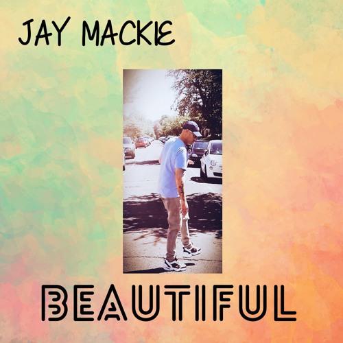 Jay Mackie - Beautiful - Clip