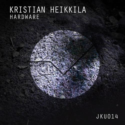 Kristian Heikkilä - Hardware (Original Mix)