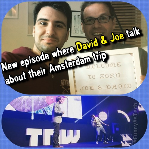 Ep34: BONUS EPISODE! David and Joe recap their trip to The Next Web Conference in Amsterdam