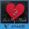 In My Blood (AVAAZII Remix)