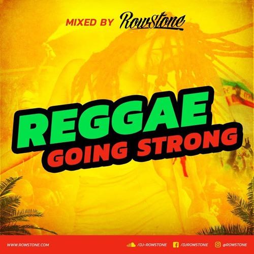 Reggae Going Strong Mixtape