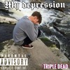 TRIPLE DEAD - My Depression (Prod.rognoryock) (vksaver)