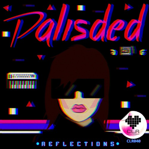 Palisded - Reflections (Album)[Digital + Limited Edition Cassette OUT NOW!]