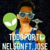 Nelson Ft Jose