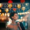 Todo Entiende(Prod. By KNNO)